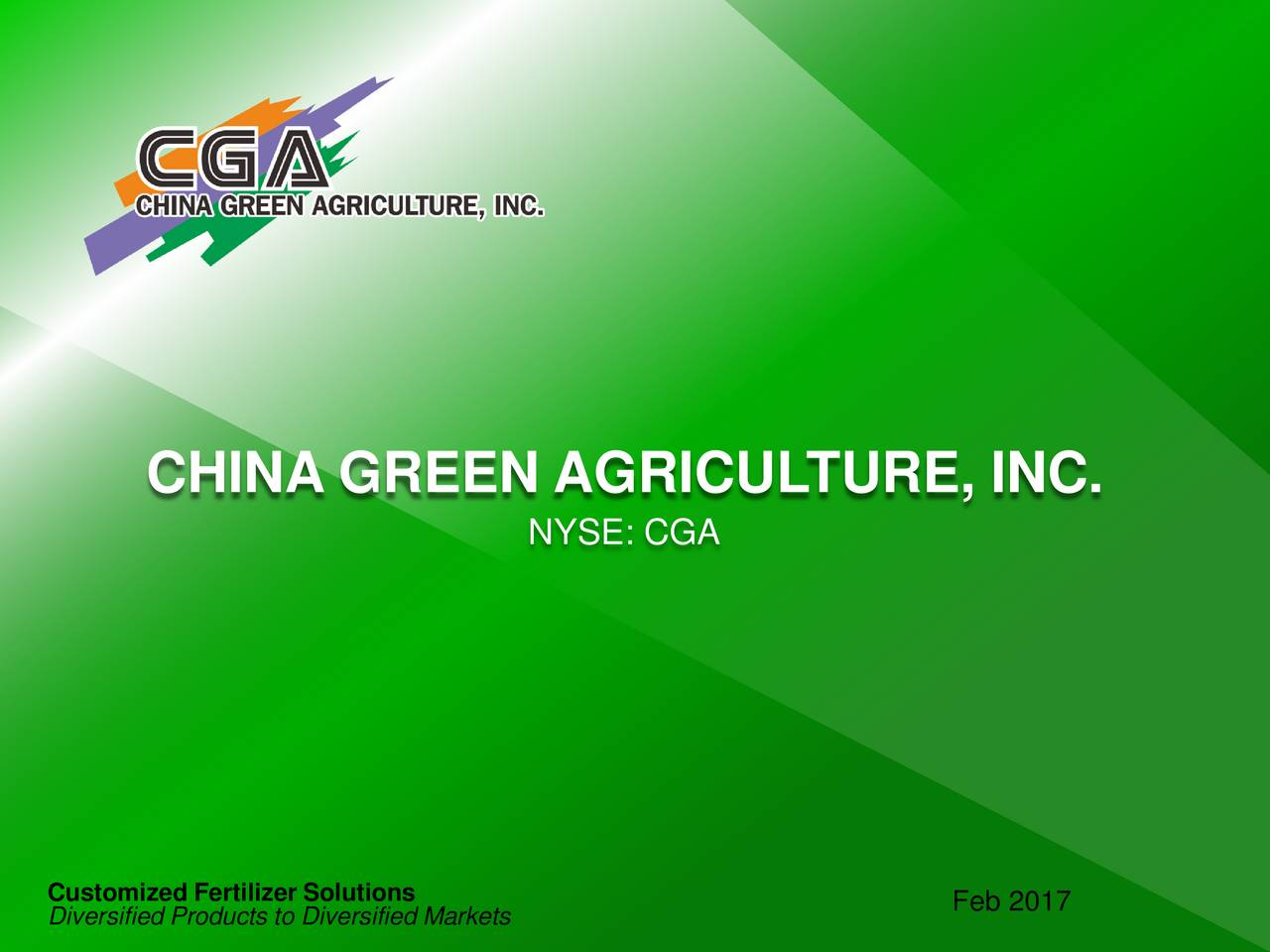 NYSE: CGA Customized Fertilizer Solutions Diversified Products to Diversified Markets Feb 2017