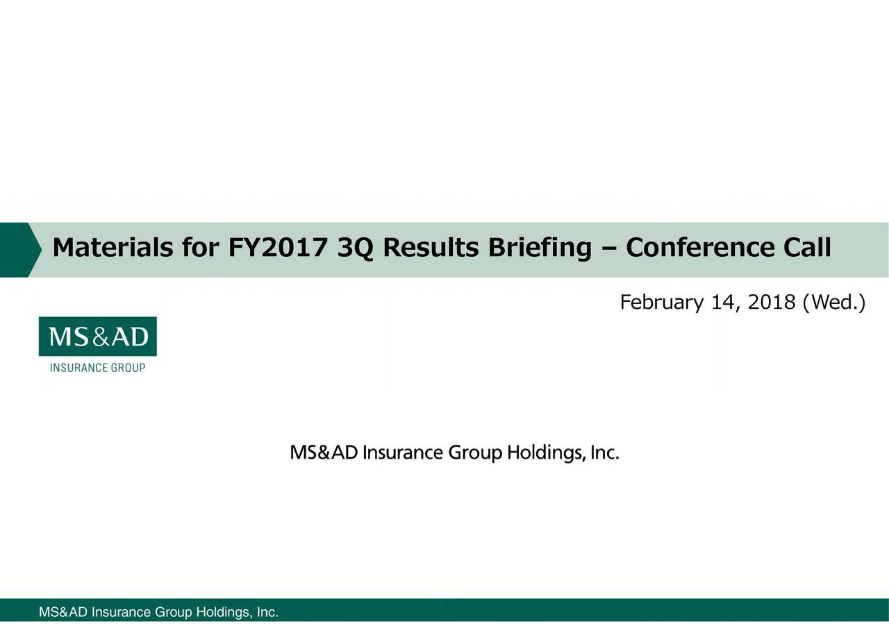 Materials for FY2017 3Q Results Briefing – Conference Call
