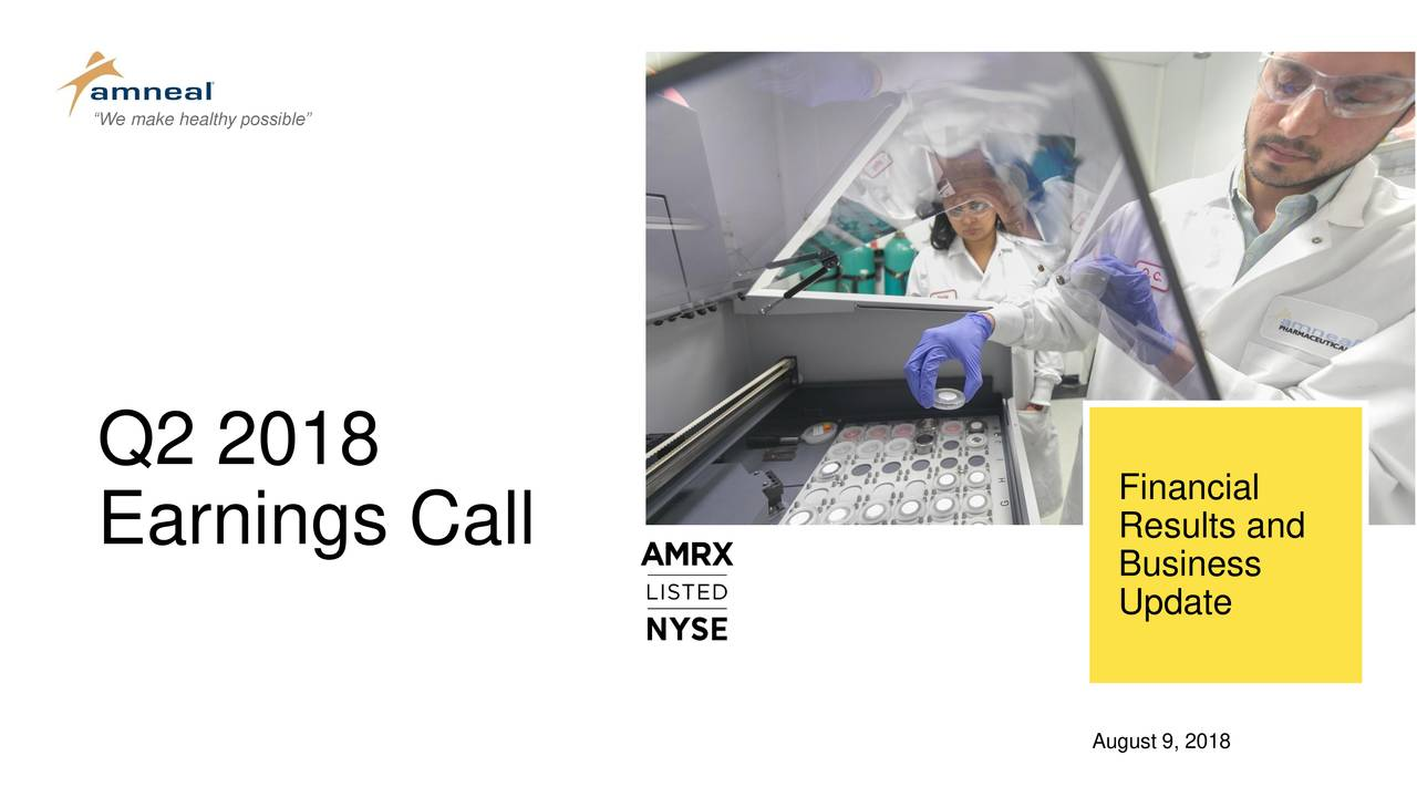 Q2 2018 Financial Earnings Call Results and Business Update August 9, 2018