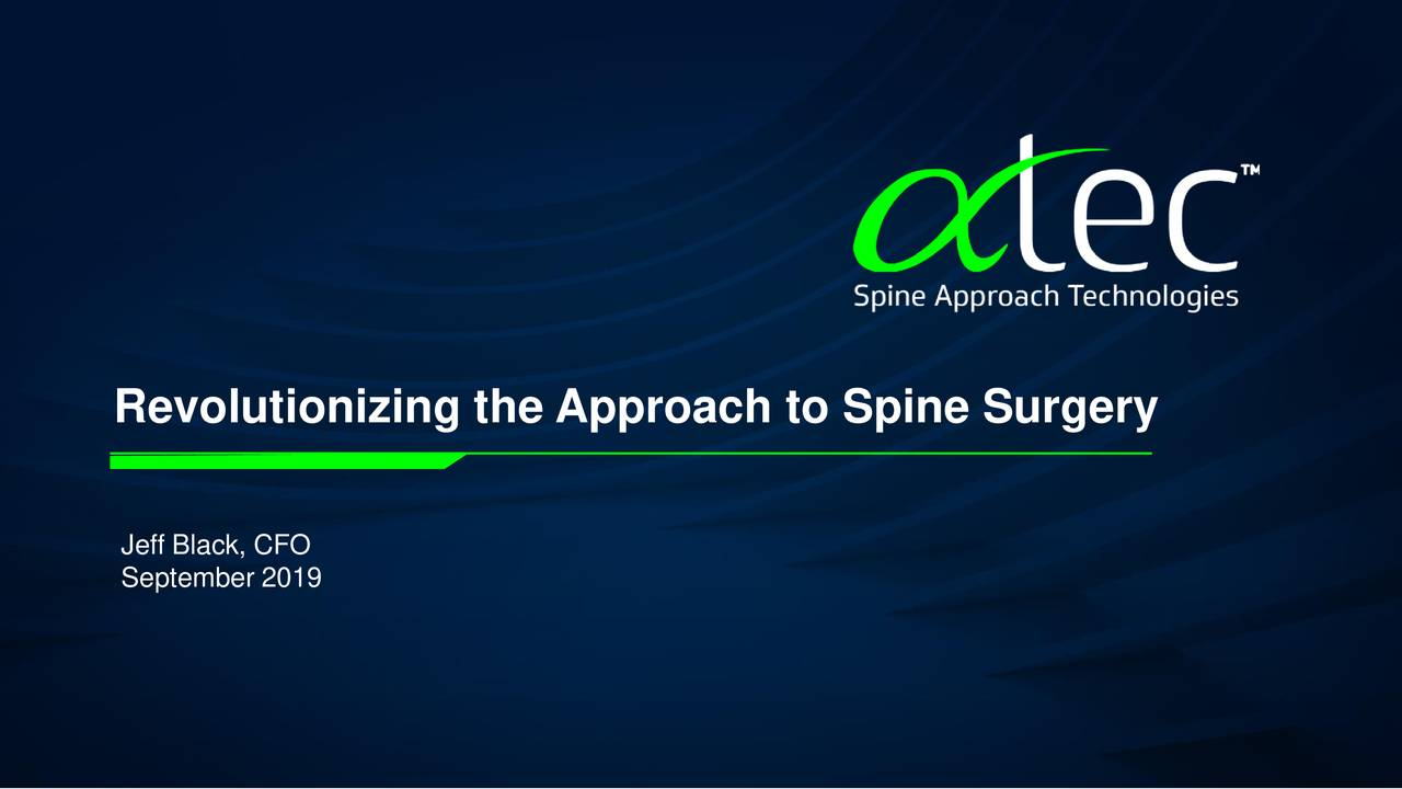 Revolutionizing the Approach to Spine Surgery
