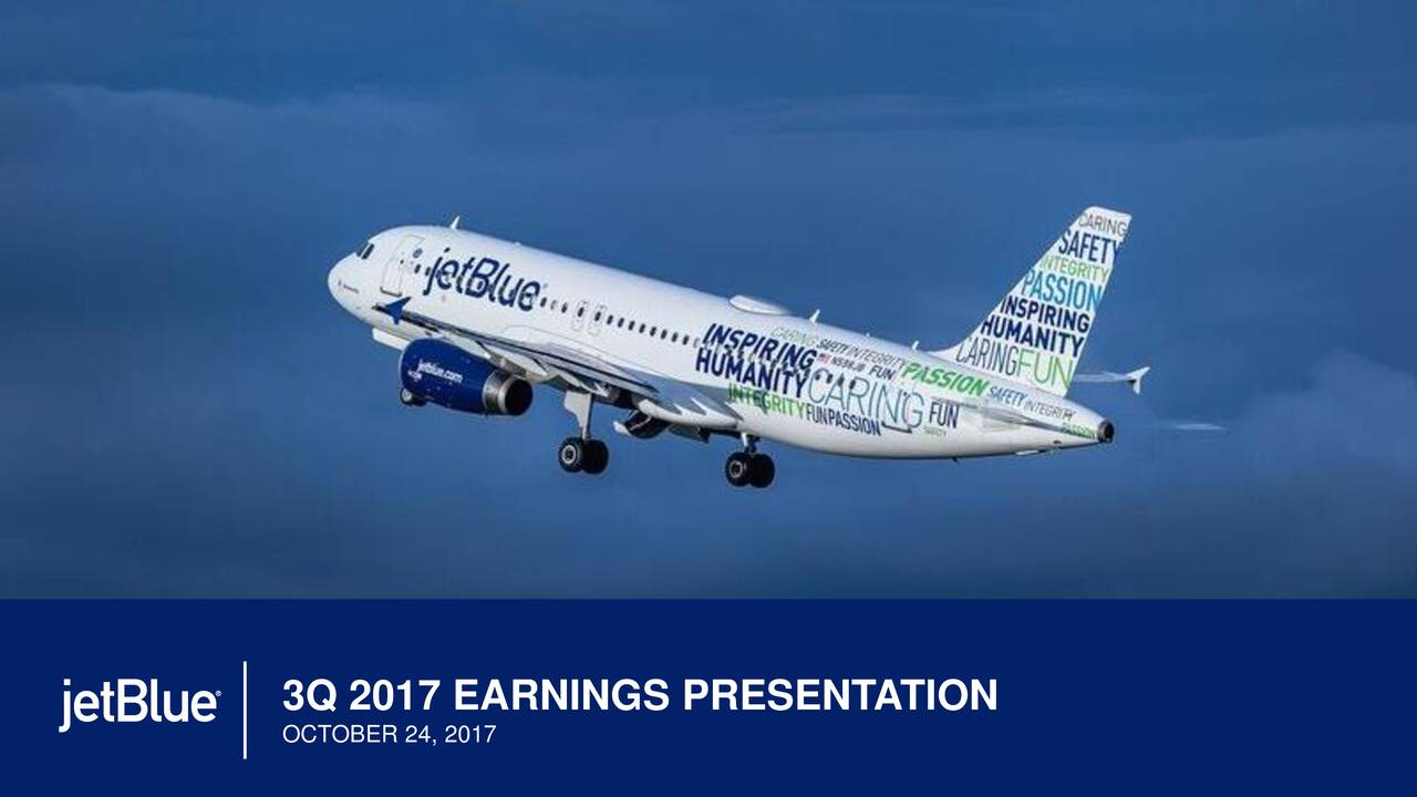 jetblue airways corporation 2017 q3 - results - earnings call slides