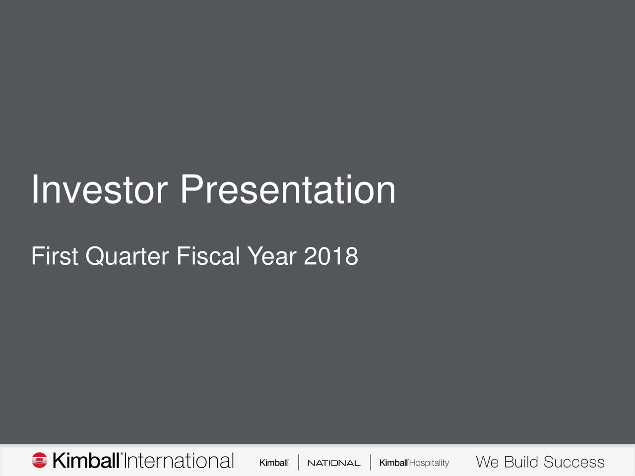 First Quarter Fiscal Year 2018
