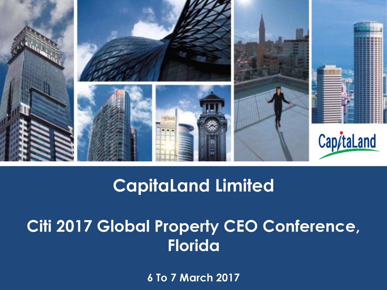 Citi 2017 Global Property CEO Conference, Florida 6 To 7 March 2017