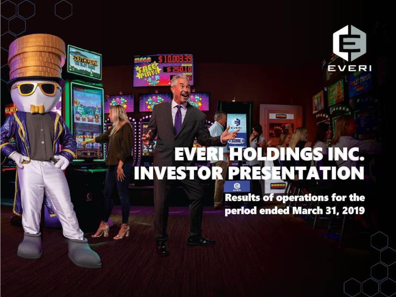 Everi Holdings (EVRI) Presents At Gaming, Hospitality & Leisure Conference 2019 - Slideshow