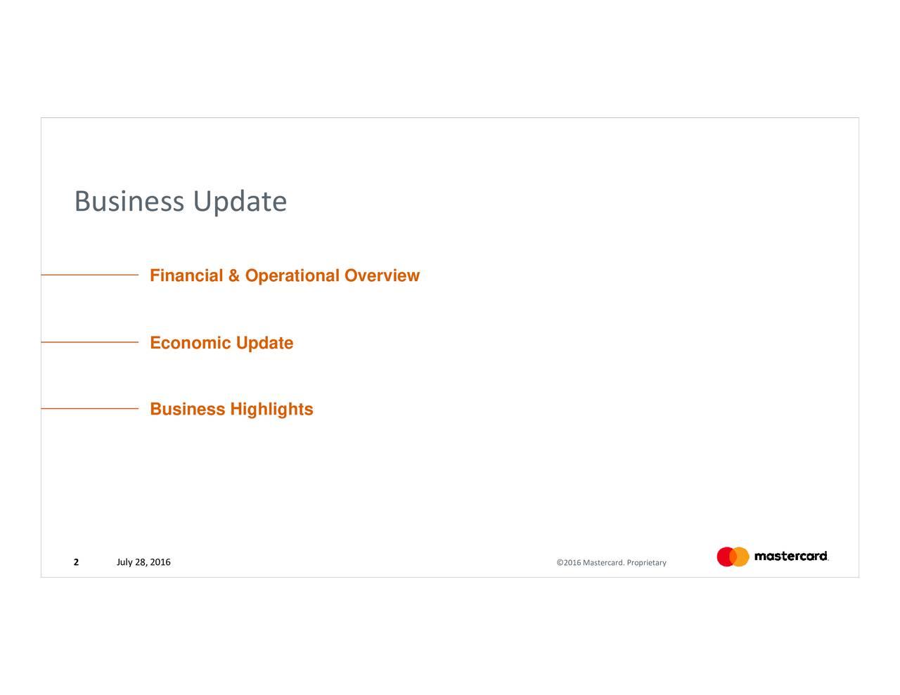 astercard. 2016 Update FinanciaEl conoperatisineatevervhiwght016 8, July Business 2