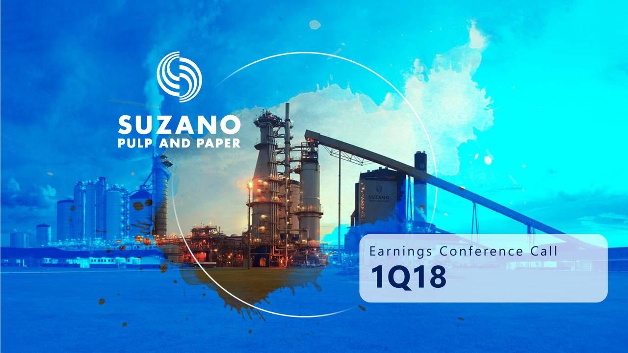 a7145ea9a7 Suzano Papel E Celulose SA ADR 2018 Q1 - Results - Earnings Call Slides