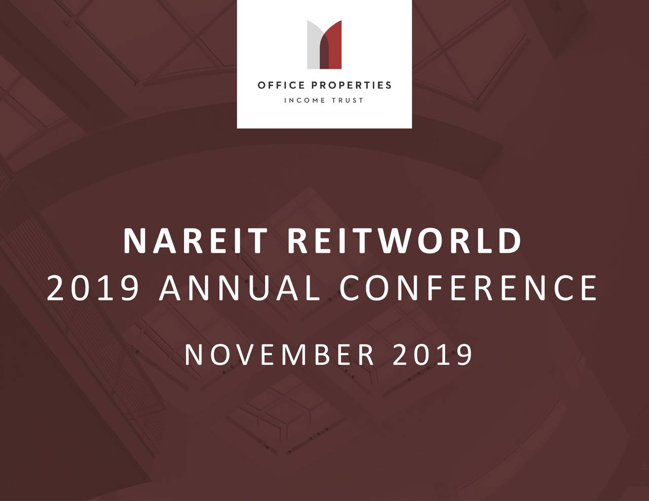 Office Properties Income Trust (OPI) Presents At RBC Hosted Company Meetings At REITWorld 2019 - Slideshow