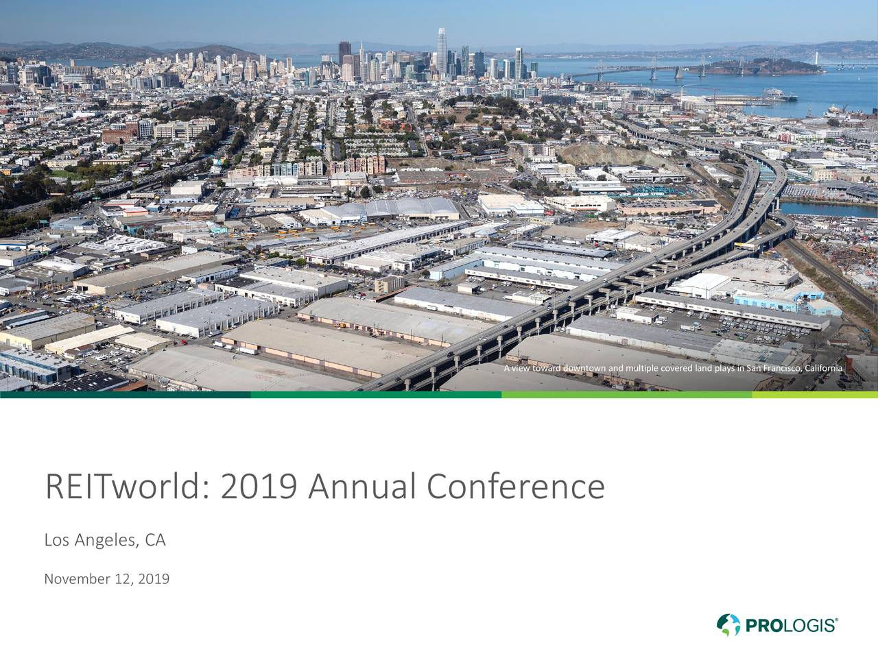 Prologis (PLD) Presents At RBC Hosted Company Meetings At REITWorld 2019 - Slideshow