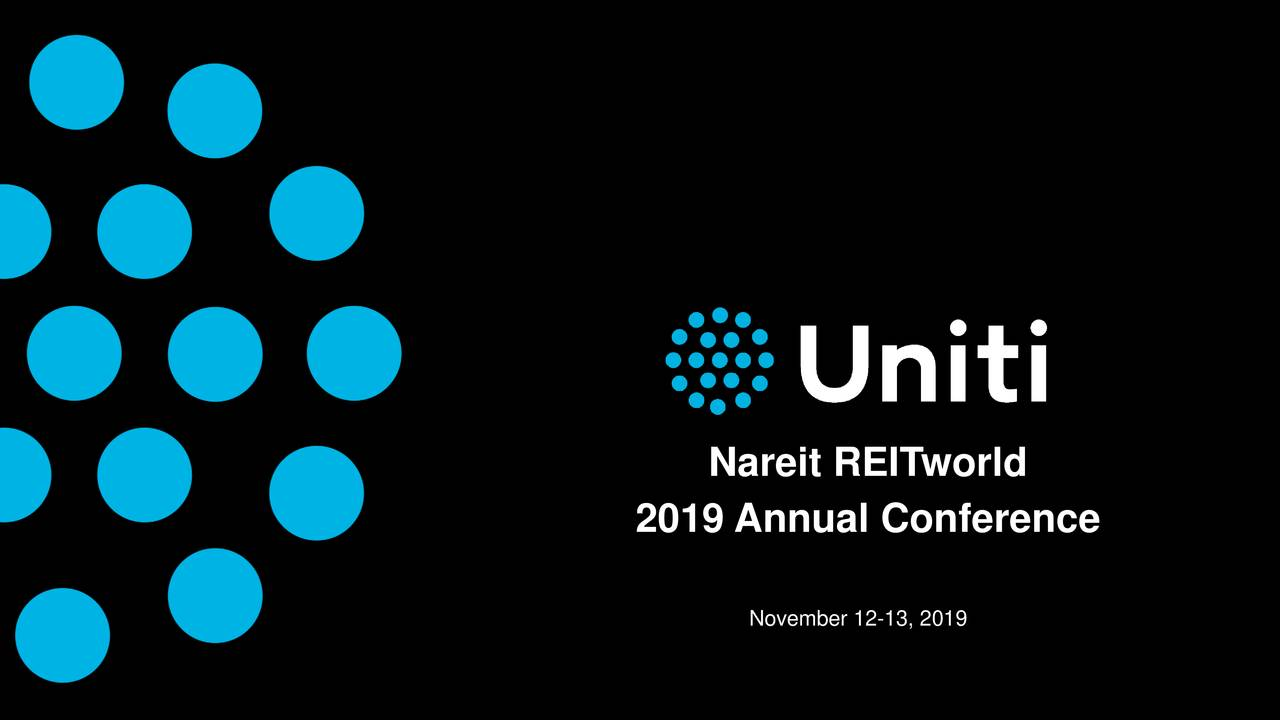 Uniti Group (UNIT) Presents At RBC Hosted Company Meetings At REITWorld 2019 - Slideshow