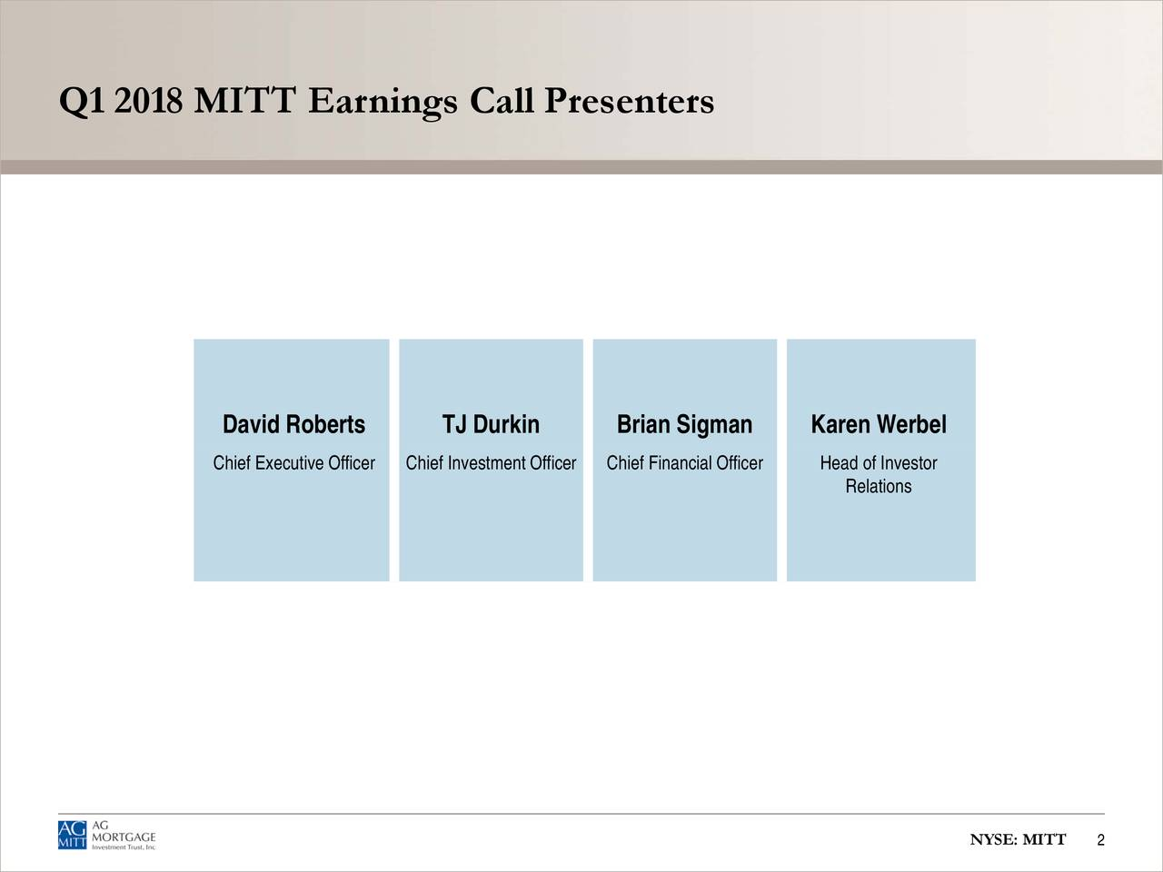 Q1 2018 MITT Earnings Call Presenters