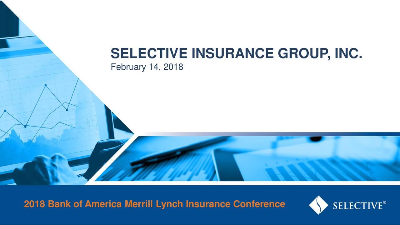 Selective Insurance (SIGI) Presents At Bank Of America
