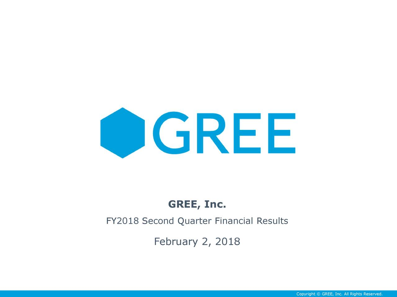 FY2018 Second Quarter Financial Results February 2, 2018