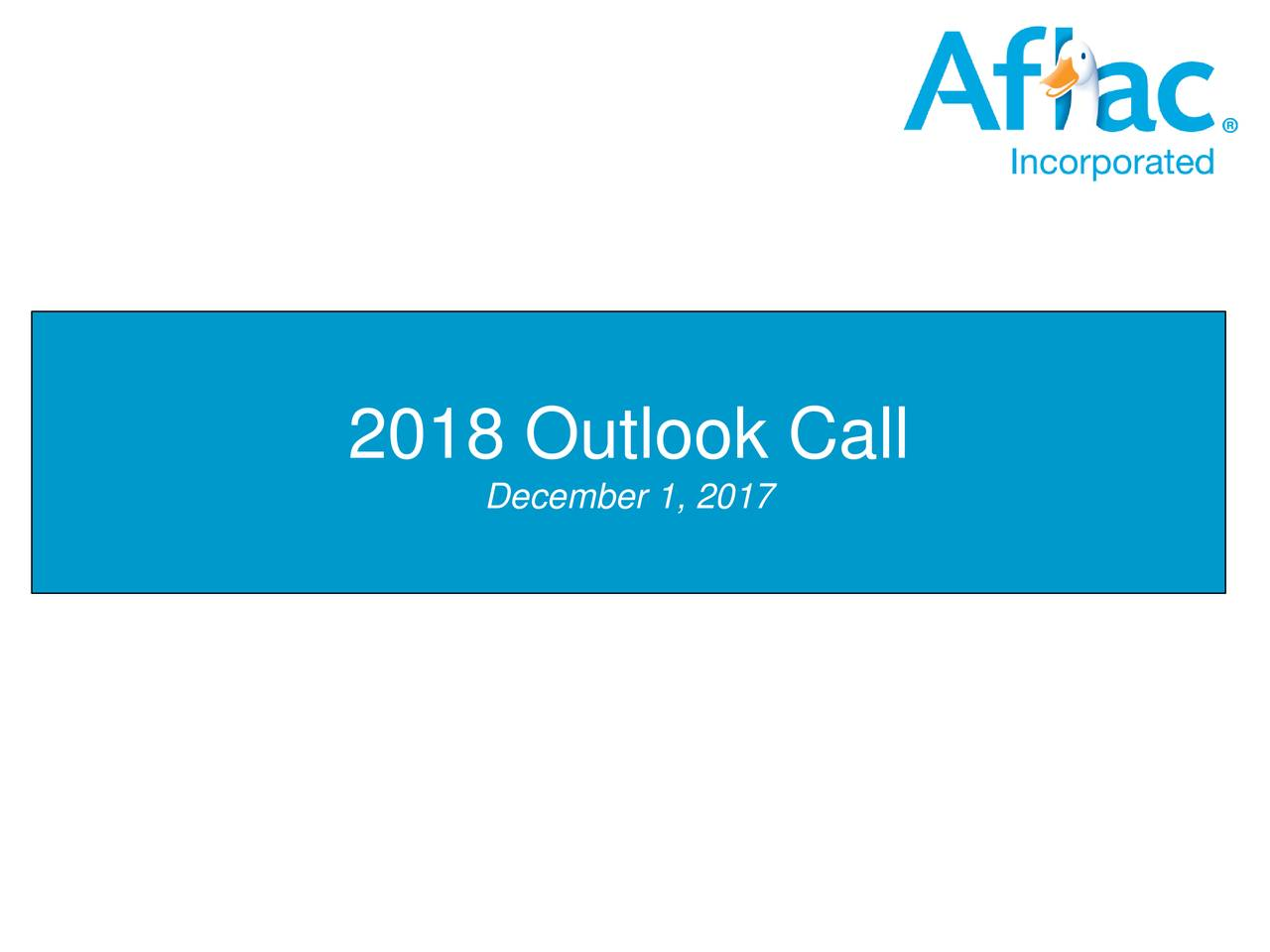 Aflac Quote Aflac Afl 2018 Guidance Call  Slideshow  Aflac Incorporated
