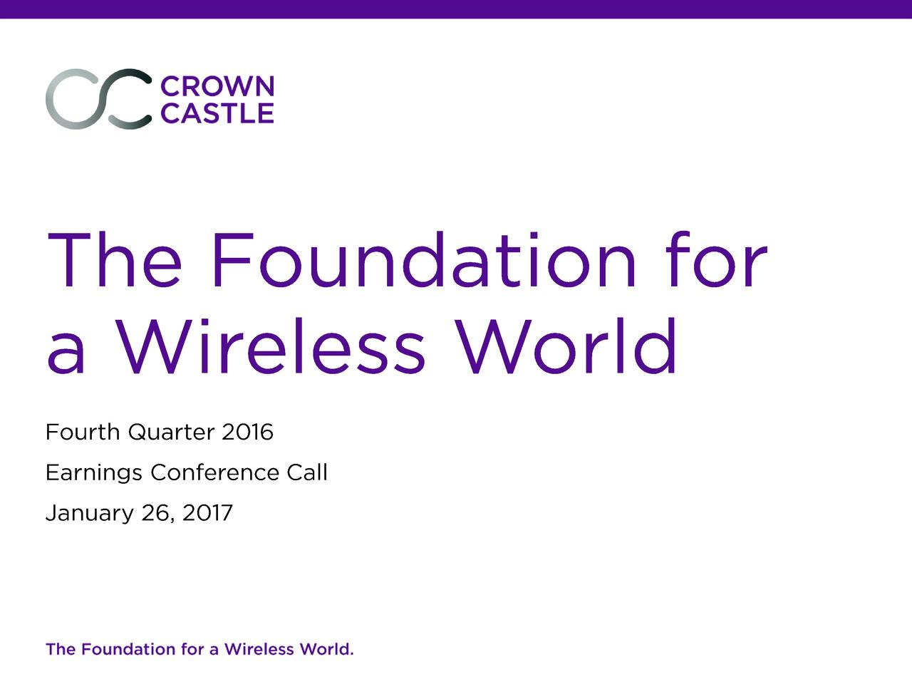 crown castle international corp 2016 q4 results earnings call slides - Violet Castle 2016