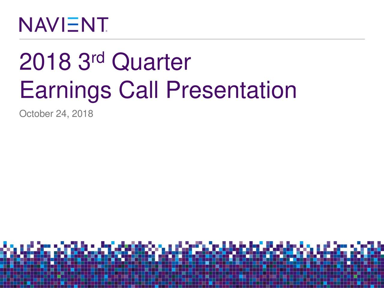 2018 3 Quarter Earnings Call Presentation October 24, 2018