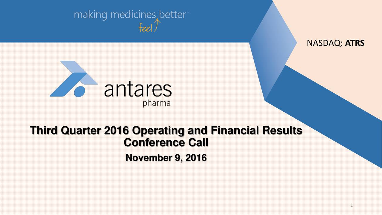 Third Quarter 2016 Operating and Financial Results Conference Call November 9, 2016 1