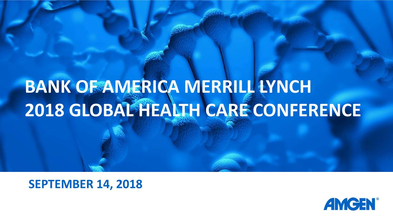 2018 GLOBAL HEALTH CARE CONFERENCE SEPTEMBER 14, 2018