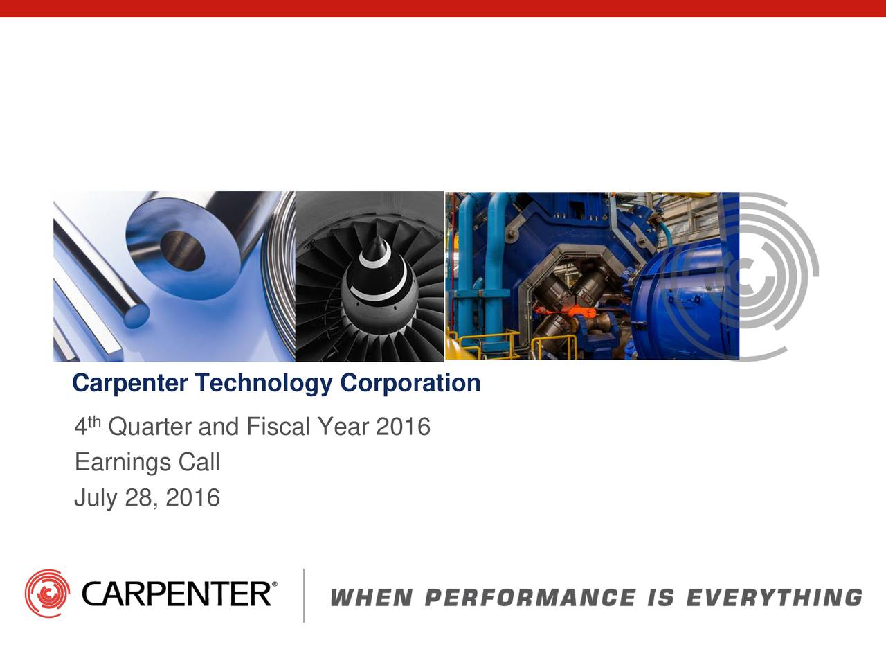 4 Quarter and Fiscal Year 2016 Earnings Call July 28, 2016