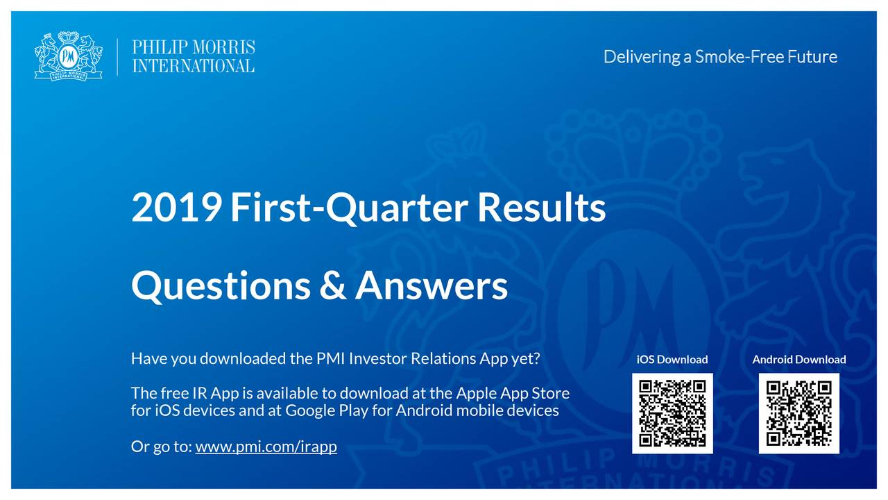 Philip Morris International Inc  2019 Q1 - Results - Earnings Call