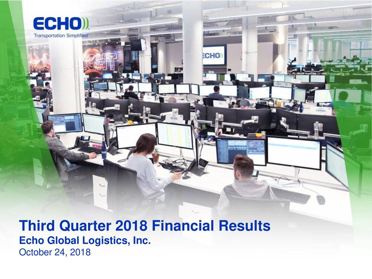 Echo Global Logistics, Inc. October 24, 2018
