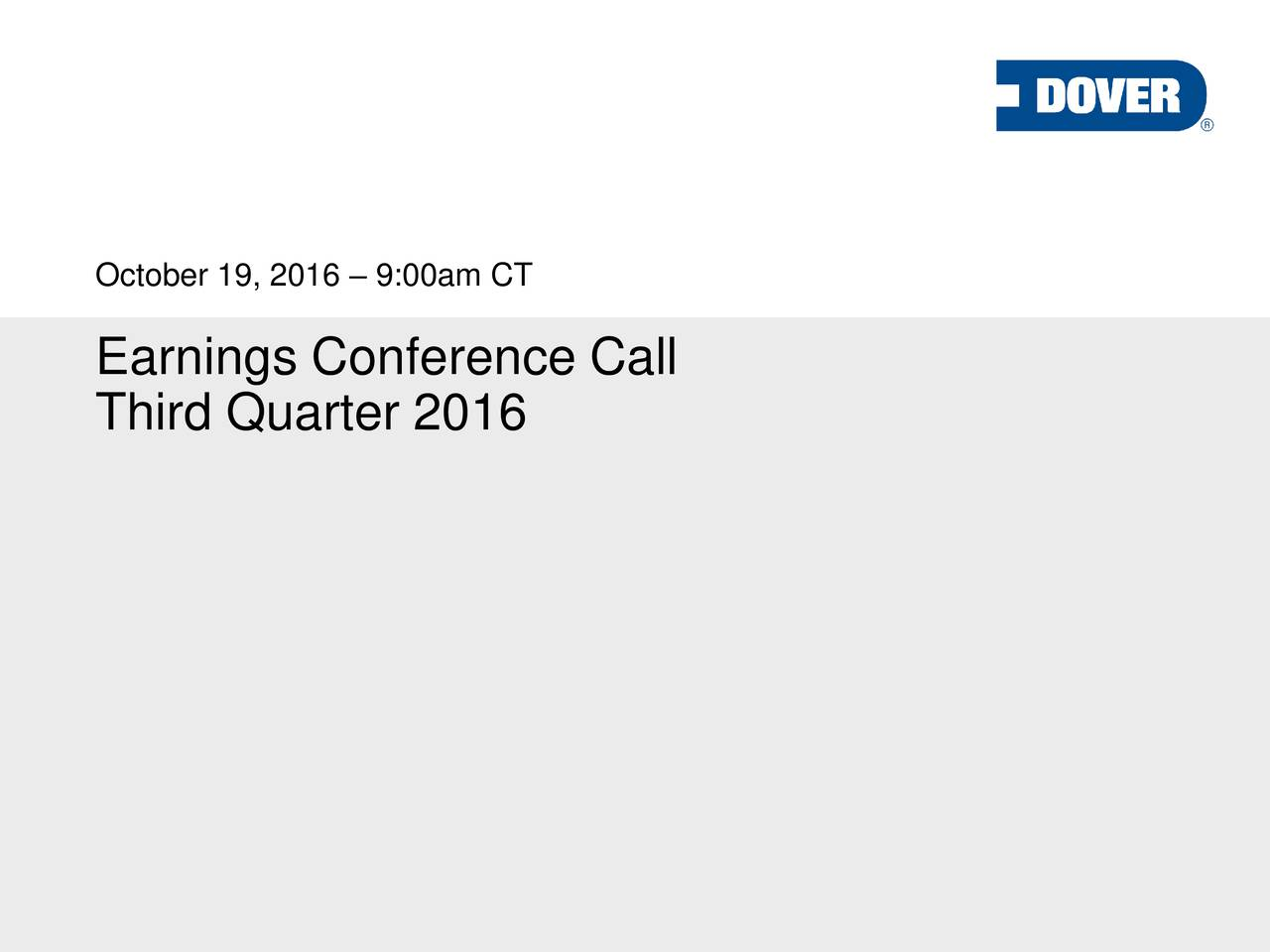 Earnings Conference Call Third Quarter 2016