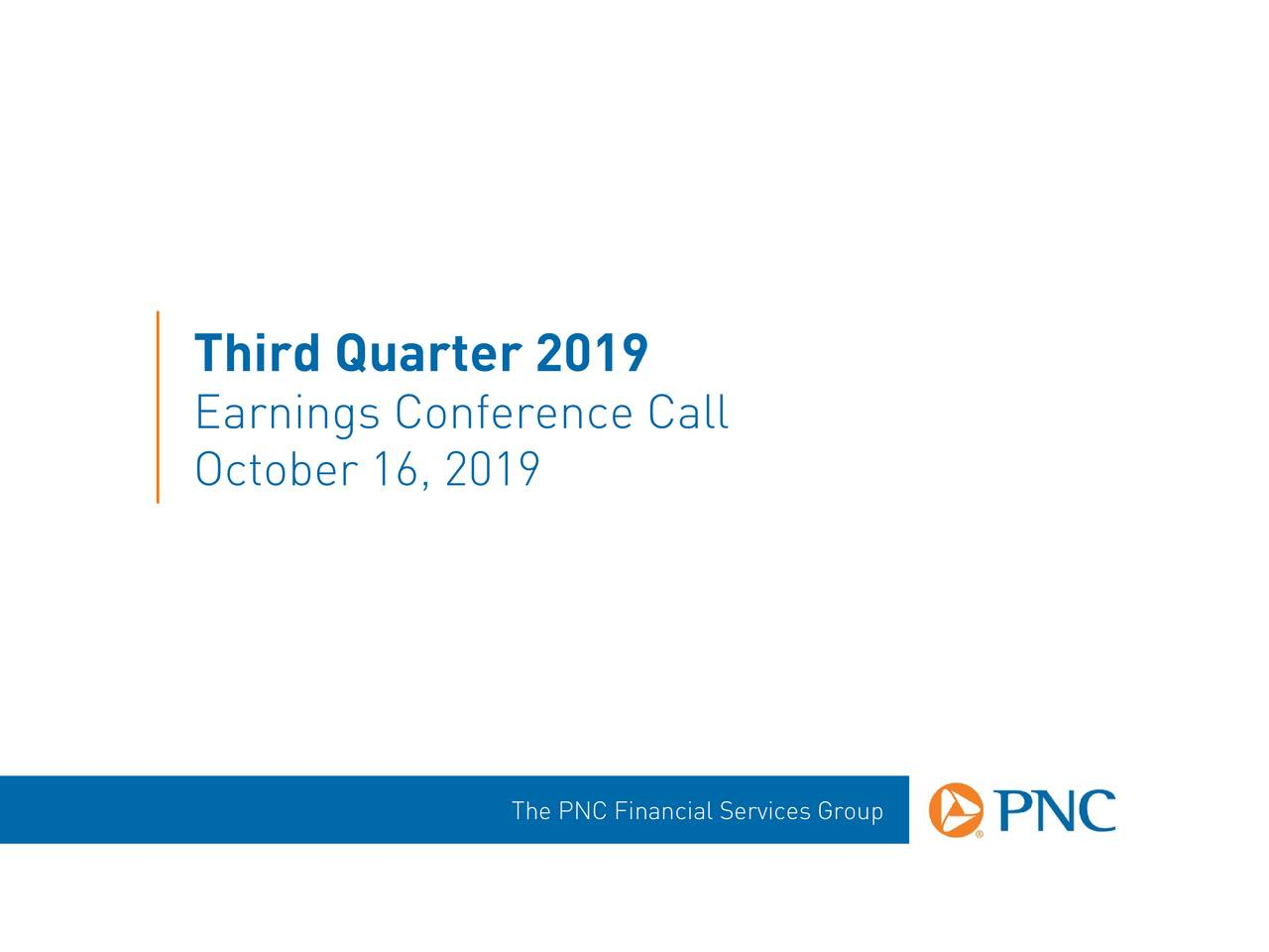 The PNC Financial Services Group, Inc. 2019 Q3 - Results - Earnings Call Presentation