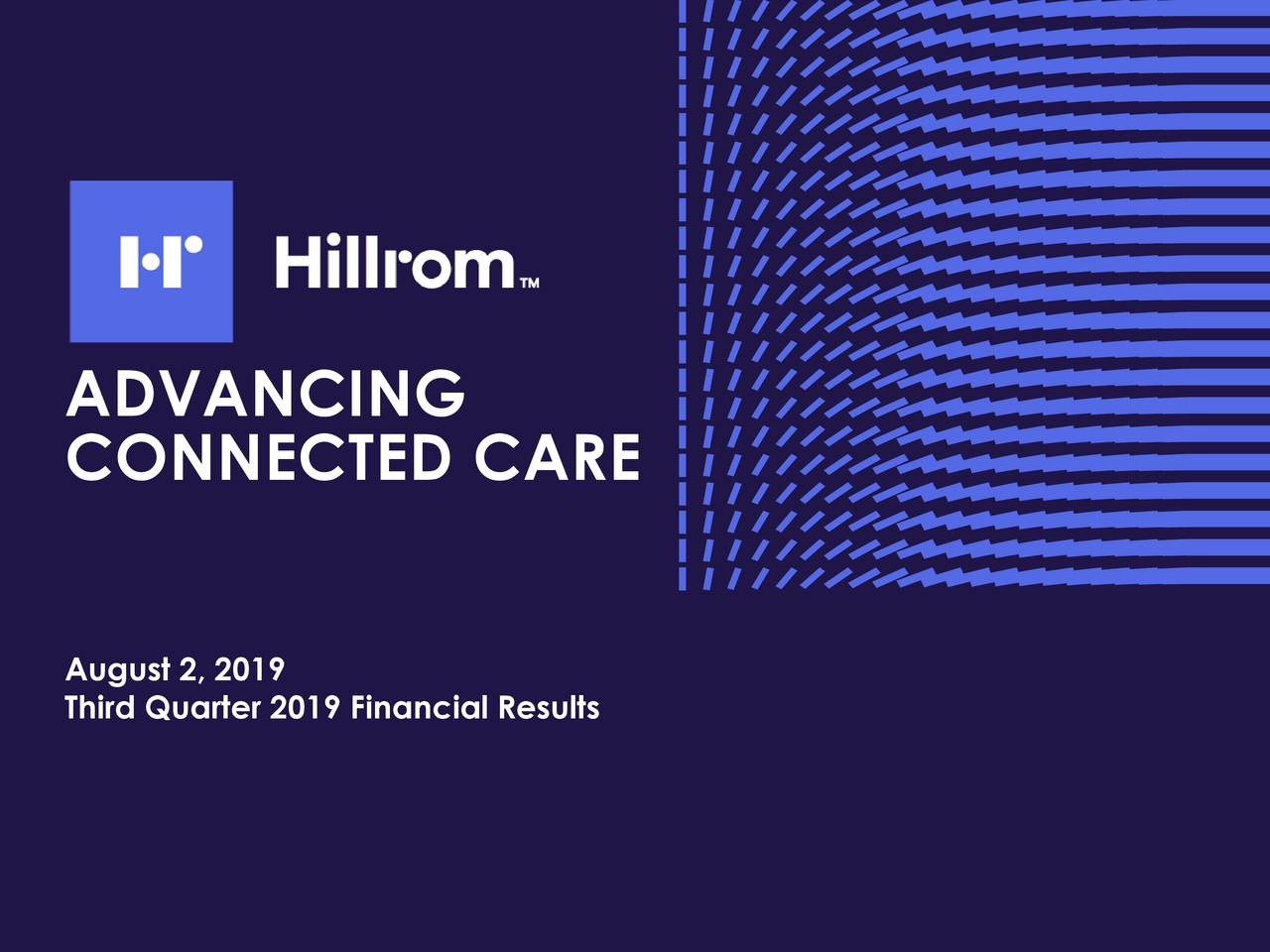 Earnings Disclaimer >> Hill-Rom Holdings, Inc. 2019 Q3 - Results - Earnings Call ...