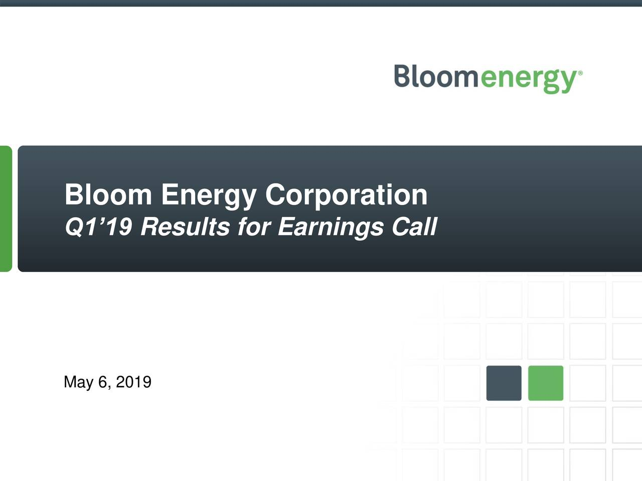 Q1'19 Results for Earnings Call May 6, 2019