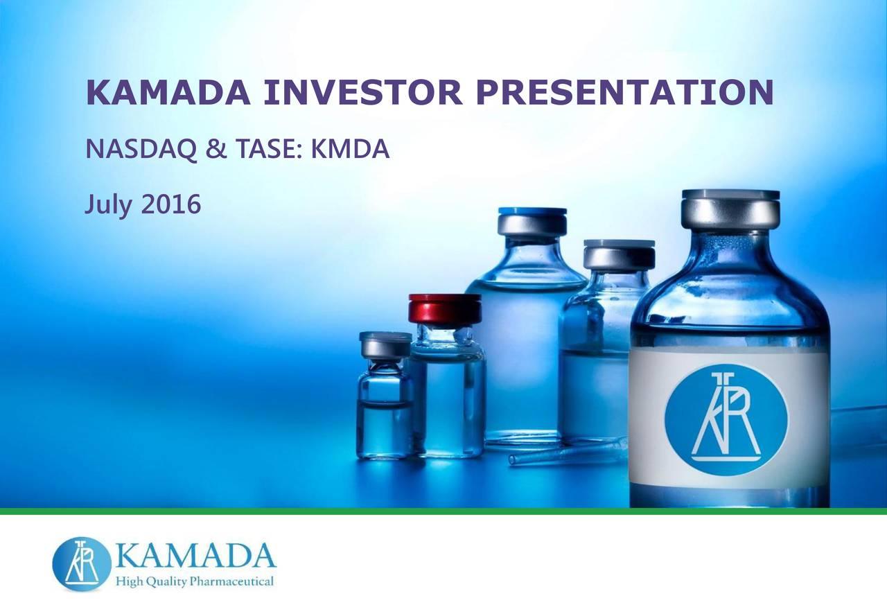 NASDAQ & TASE: KMDA July 2016 |
