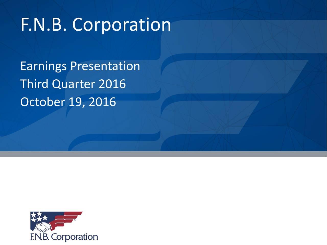 Earnings Presentation Third Quarter 2016 October 19, 2016