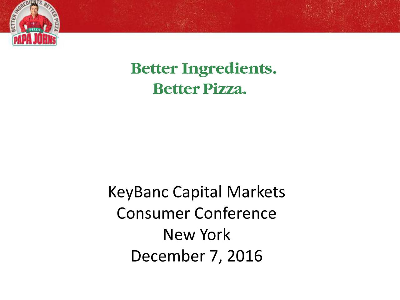 Consumer Conference New York December 7, 2016