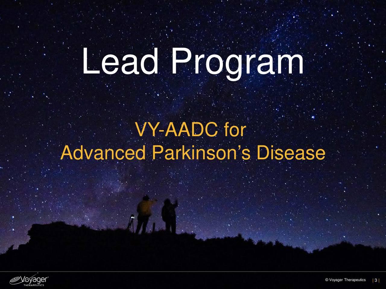 VY -AADC for Advanced Parkinsons Disease Voya| 3 |herapeutics