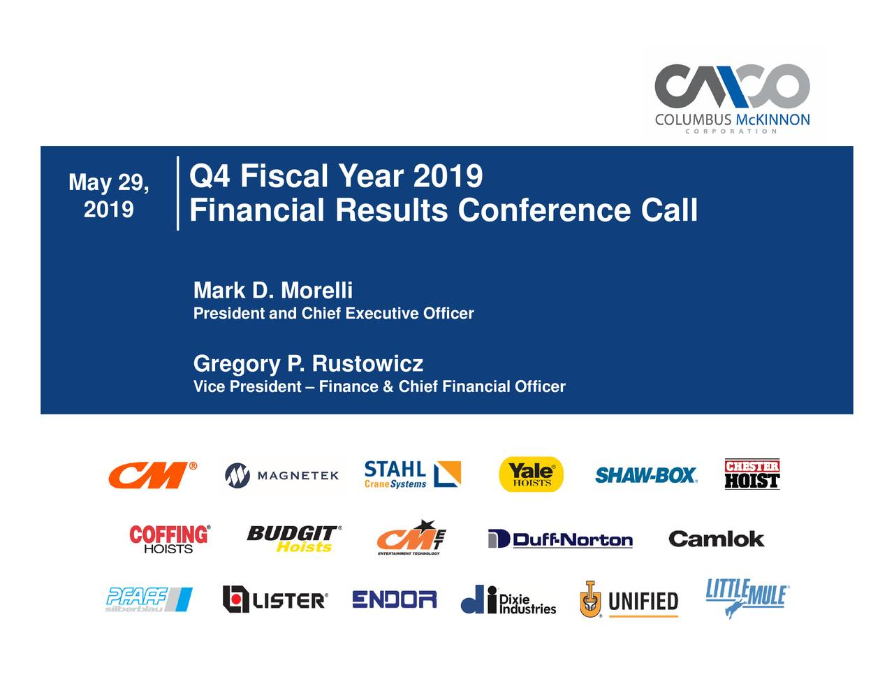 Columbus McKinnon Corporation 2019 Q4 - Results - Earnings Call Slides