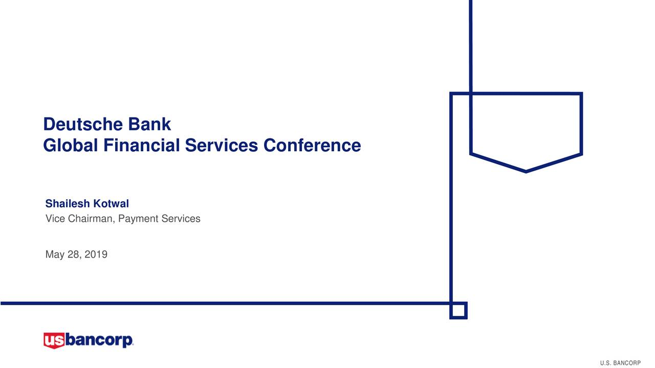 U.S. Bancorp (USB) Presents At Deutsche Bank Global Financial Services Conference - Slideshow