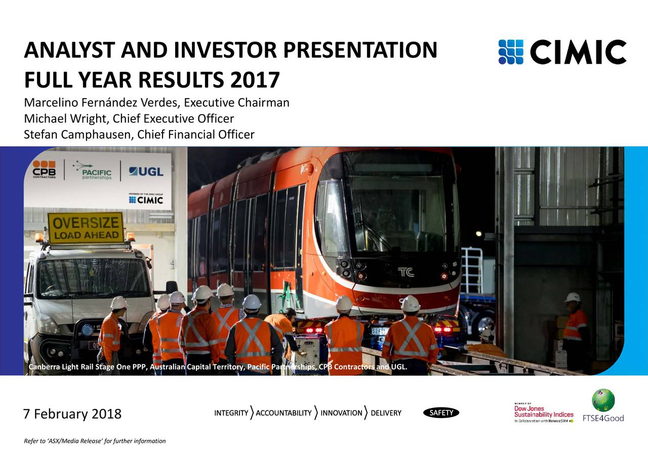 Australian Capital Territory Canberra Light Rail Stage One PPP, ANF A LMaLcltf erim ,auSfE STeie2a0ieRarienENTATIO7 February 2018X/Media Release' for further information