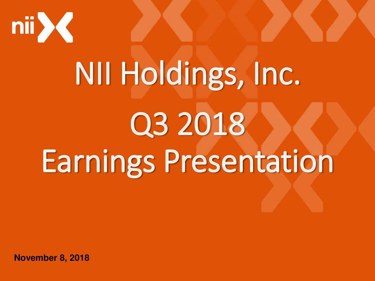 Q3 2018 Earnings Presentation November 8, 2018