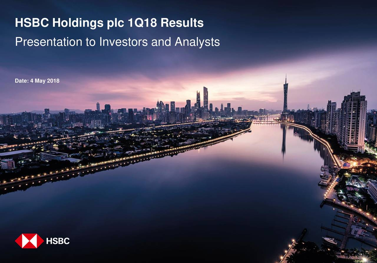 HSBC Holdings PLC 2018 Q1 - Results - Earnings Call Slides - HSBC