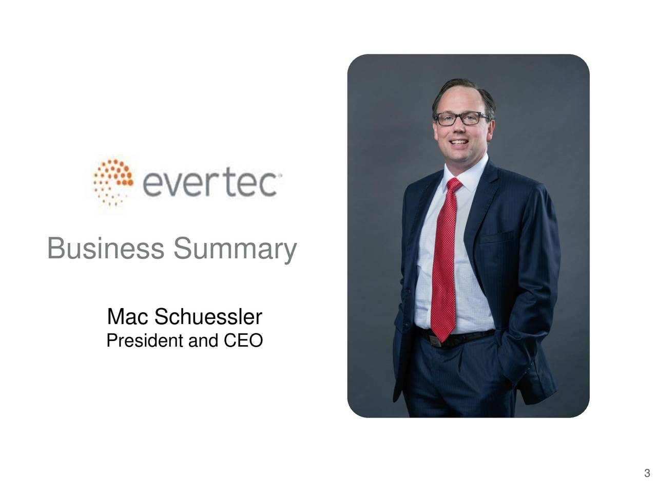 Mac Schuessler President and CEO 3