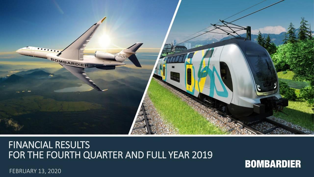 Bombardier Inc.B 2019 Q4 - Results - Earnings Call Presentation - Bombardier Inc.B (OTCMKTS:BDRBF) | Seeking Alpha