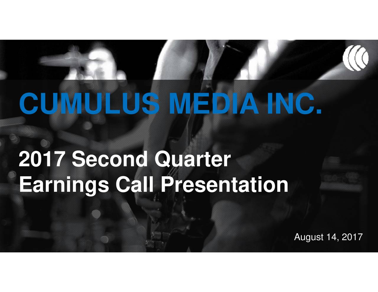Earnings Call Slides: Cumulus Media Inc. 2017 Q2