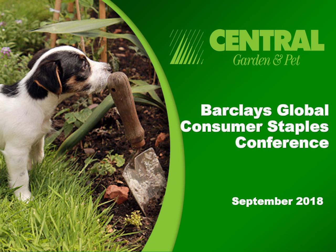 consumer staples conference september 2018 - Central Garden And Pet