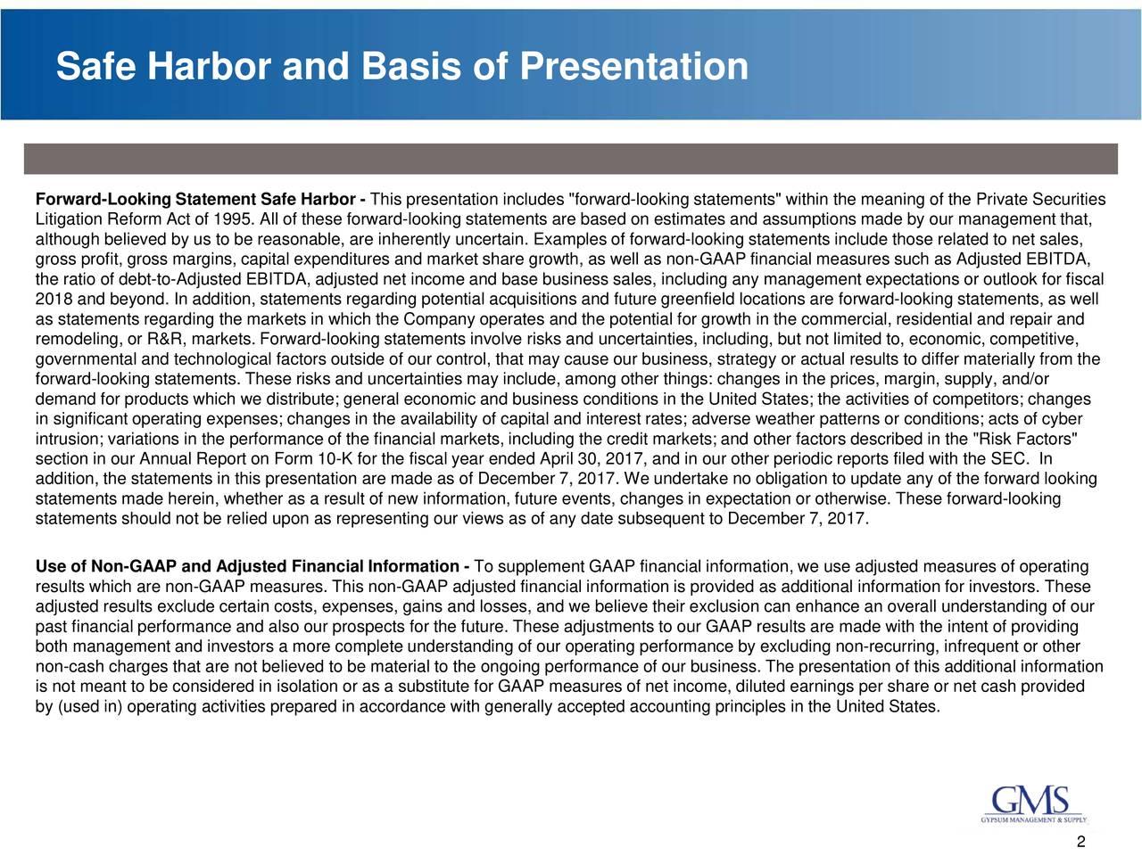 Safe Harbor and Basis of Presentation