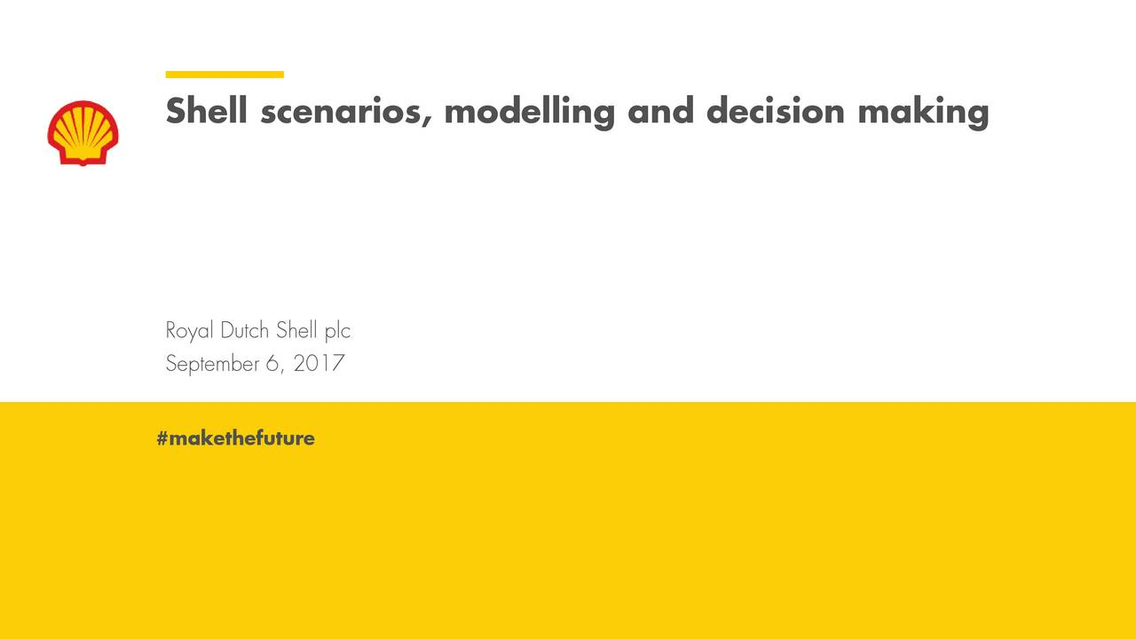 what it strategy would you recommend based on royal dutch shell group s scenarios