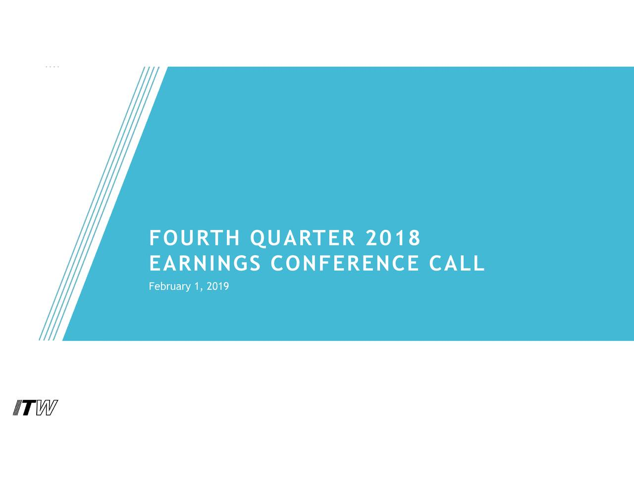 EARNINGS CONFERENCE CALL February 1, 2019