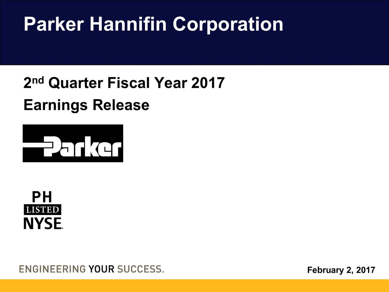 2nd Quarter Fiscal Year 2017 Earnings Release February 2, 2017