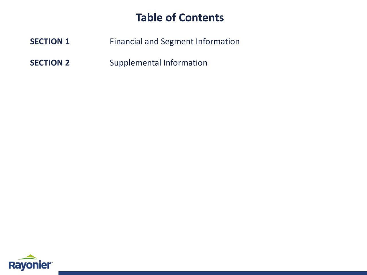 SECTION 1 Financial and Segment Information SECTION 2 Supplemental Information