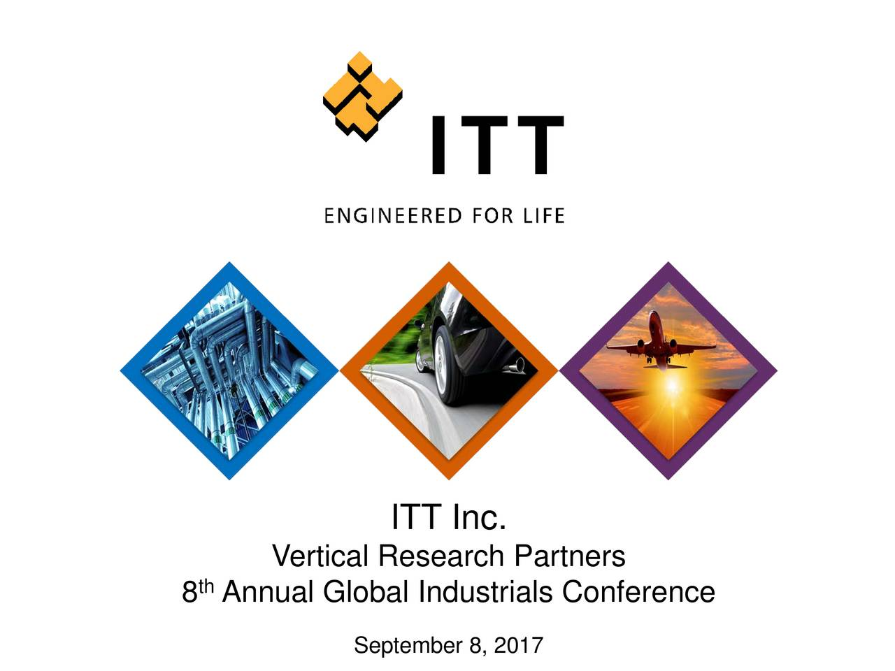 Vertical Research Partners th 8 Annual Global Industrials Conference September 8, 2017